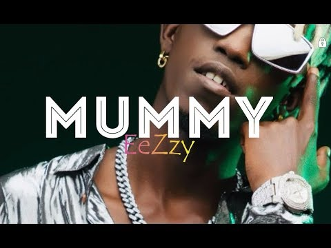 Mummy Lyrics Video_by Eezzyofficial Full Hd