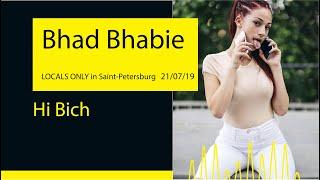 Bhad Bhabie - Hi Bich (LOCALS ONLY '19@Saint-Petersburg)