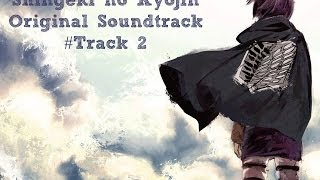 Repeat youtube video Shingeki no Kyojin /  進撃の巨人 Soundtrack - The Reluctant Heroes Cover