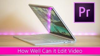 Surface Book 2 Video Editing REVIEW - Vs Macbook Pro vs XPS 15 vs Alienware 13 - GTX 1050 v GTX 1060