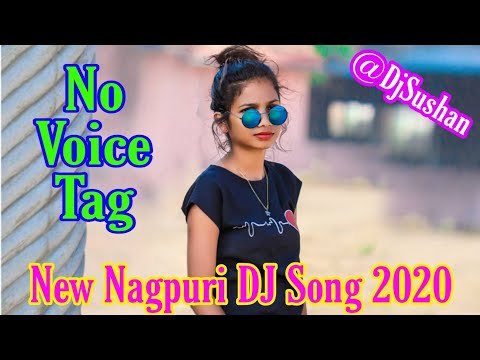 New Nagpuri No Voice Tag Dj Song 2020!!new Sadri Dj Song!!dj Manoj Kharijor