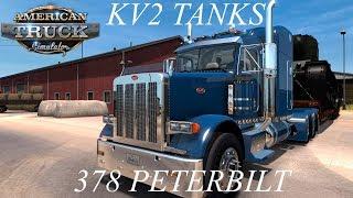 American Truck Simulator 378 Peterbilt (Two KV-2 Tanks)