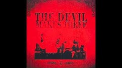 "The Devil Makes Three - ""The Graveyard"""