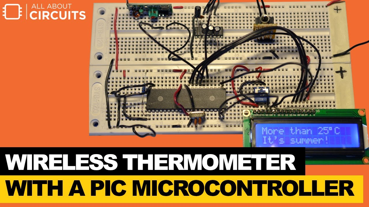 Make a Wireless Thermometer with a PIC Microcontroller