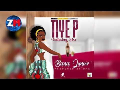 TIYE P Ft DRE - BANA JUNIOR (Official Audio)|ZEDMUSIC| ZAMBIAN MUSIC 2018