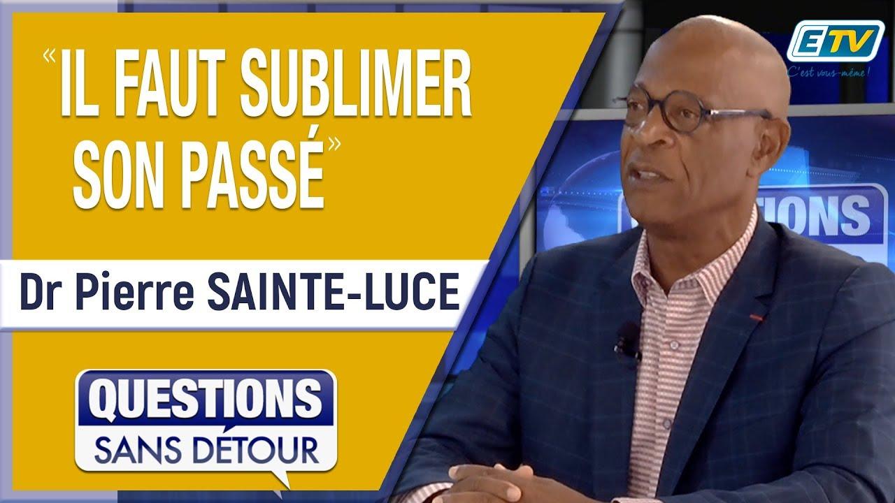 Questions Sans Détour avec le Dr Pierre SAINTE-LUCE