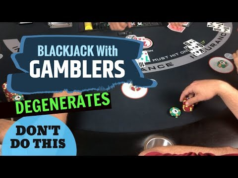 Blackjack with Degenerates - Don't play like this - NeverSplit10s