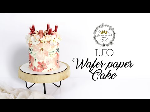 TUTO : Layer Cake WAFER PAPER / Feuille Azyme
