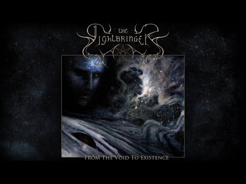 THE LIGHTBRINGER - From The Void To Existence (Full Song)