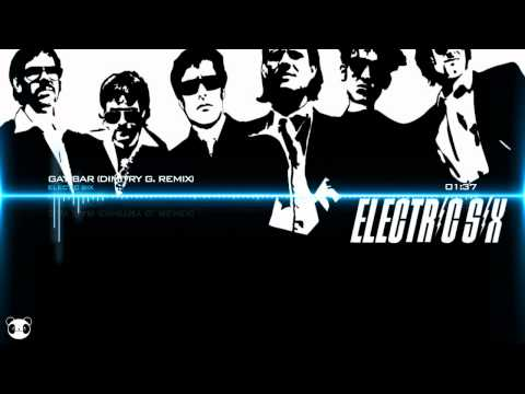 Electric Six  Gay Bar Dimitry G Remix