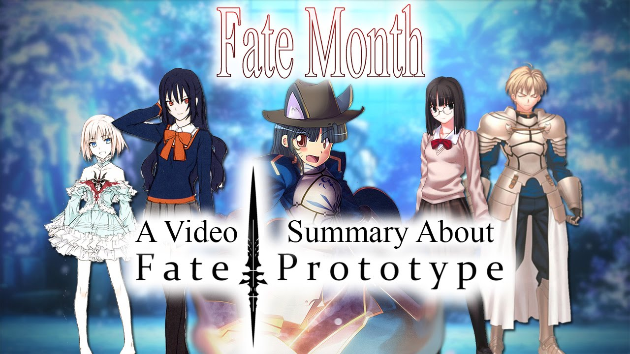 Fate Month: A Video Summary About Fate/Prototype - YouTube