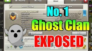 No. 1 Ghost Clan Exposed Clash of clans!!!!