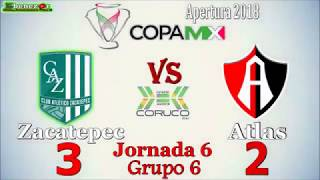 Copa Mx   Zacatepec vs Atlas   Apertura 2018
