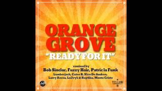 Orange Grove - Ready For It (Bob Sinclar Remix) - Time Records (Audio)