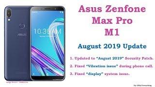 Asus Zenfone Max Pro M1 August 2019 Update