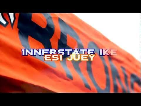 DENVER BRONCOS ANTHEM - INNERSTATE IKE Feat. ESI JUEY & NYKE NITTI (PROD BY SIMES CARTER)