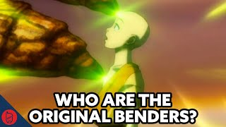 Who Are The TRUE Original Benders? [Avatar: The Last Airbender Theory]