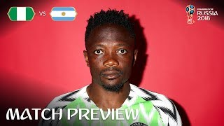 Ahmed Musa (Nigeria) - Match 34 Preview - 2018 FIFA World Cup™