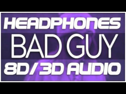 Billie Eilish - Bad Guy (8D AUDIO & 3D AUDIO) 😍🎧