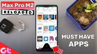 Top 7 Must Have Apps for Asus Zenfone Max Pro M2 | GT Hindi