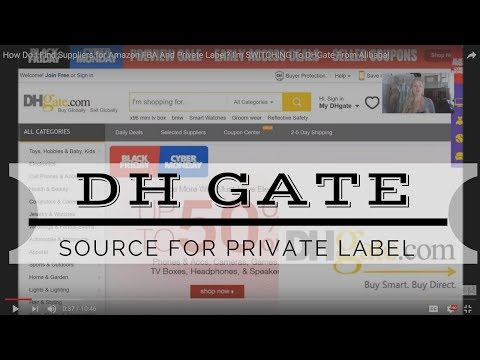 How Do I Find Suppliers for Amazon FBA And Private Label? I'm SWITCHING To DHGate From Alibaba!