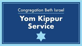Congregation Beth Israel Yom Kippur Service - September 16, 2021