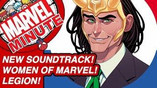New Soundtrack! Women of Marvel! Legion! - Marvel Minute 2016