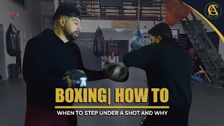 Boxing| How to | When to step Under a shot and Why | Coach Anthony Boxing