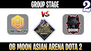 OB Neon vs BOOM Game 2   Bo2   Group Stage OB Moon Asian Arena Season 1