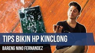 5 Tips Bikin HP Kamu Jadi Kinclong Seperti Baru (w/ Nino Fernandez)