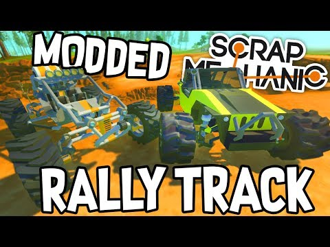 Scrap Mechanic CREATIONS! - MODDED RALLY TRACK!! [#37] W/AshDubh | Gameplay |