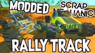 Scrap Mechanic CREATIONS! - MODDED RALLY TRACK!! [#37] W/AshDubh | Gameplay |