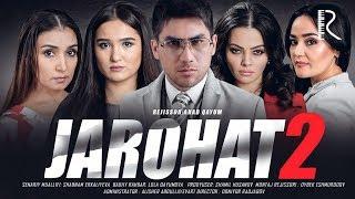 Jarohat (o'zbek film) 2 | Жарохат (узбекфильм) 2