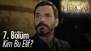 Kim bu Elif ? - Hercai 7. Bölüm