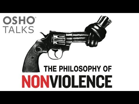 OSHO: The Philosophy of Nonviolence