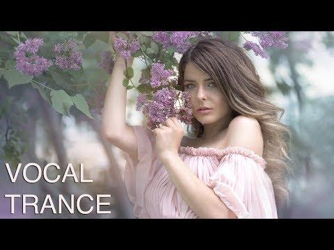 ♫ Amazing Vocal & Emotional Trance Mix l March 2019 l Episode #11