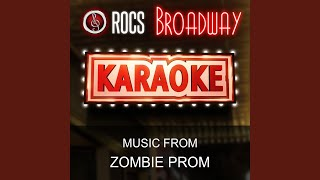 Forbidden Love (In the Style of Zombie Prom) (Karaoke Instrumental Version)
