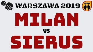 MILAN vs SIERUS WBW2K19 Warszawa (1/4) Freestyle Battle
