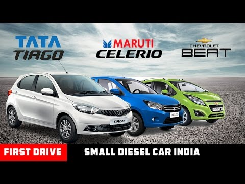 Small Diesel Car Tata Tiago Vs Maruti Celerio Vs Chevrolet Beat