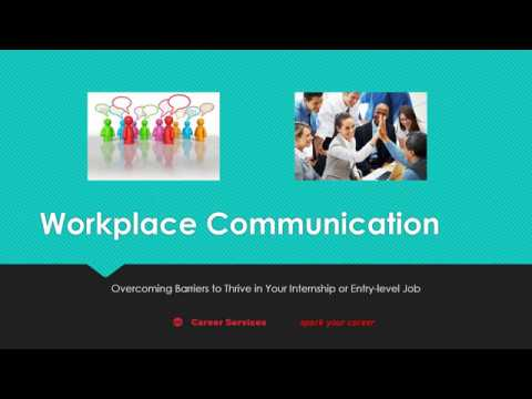 UIC Career Services - Workplace Communication: Overcoming Barriers To Thrive
