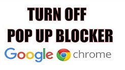 How to Turn OFF PopUp Blocker in Google Chrome 2018 2019