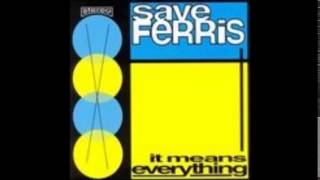 Watch Save Ferris Sorry My Friend video