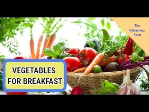 vegetables-for-breakfast-instead-of-fruit---vegetable-based-breakfast-recipes
