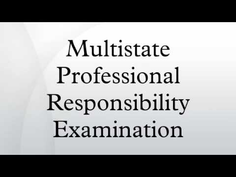 Multistate Professional Responsibility Examination
