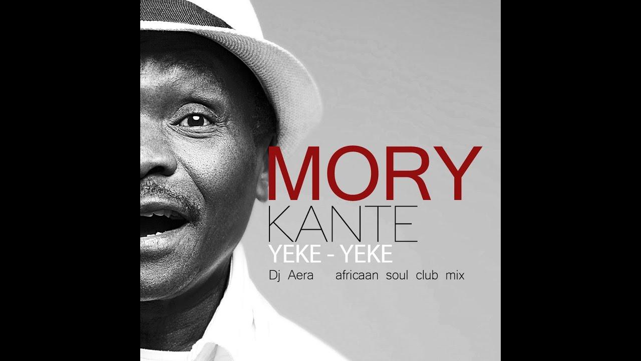 Mory Kante Yeke Yeke Dj Aera Africaan Soul Club Mix