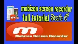 mobizen full tutorial in telugu editing || best video recorder in world for mobile