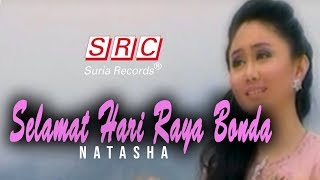 Natasha - Selamat Hari Raya Bonda (Official Music Video - HD)