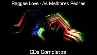 Cd Reggae Love As Melhores Pedras Vol 1 Completo Hd Download