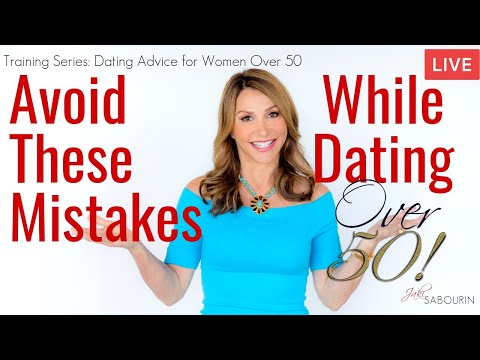 🔴Dating Mistakes To Avoid For Women Over 50 | Engaged At Any Age | Jaki Sabourin
