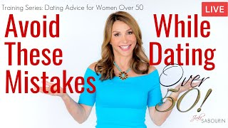 🔴Dating Mistakes to Avoid For Women Over 50   Engaged at Any Age   Jaki Sabourin